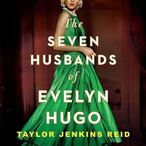 The Seven Husbands of Evelyn Hugo Will Be a Classic One day
